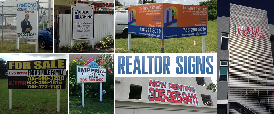 Miami Real Estate Signs, For Sale Signs, For Sale By Owner Signs, Open House Signs Miami, Foreclosure Signs, For Rent/Lease Signs, Plywood Signs, Banners, Real Estate Magnets, Sign Holders